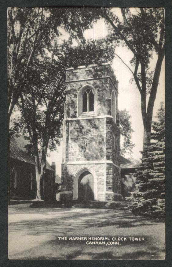 The Warner Memorial Clock Tower Canaan CT postcard 1940s