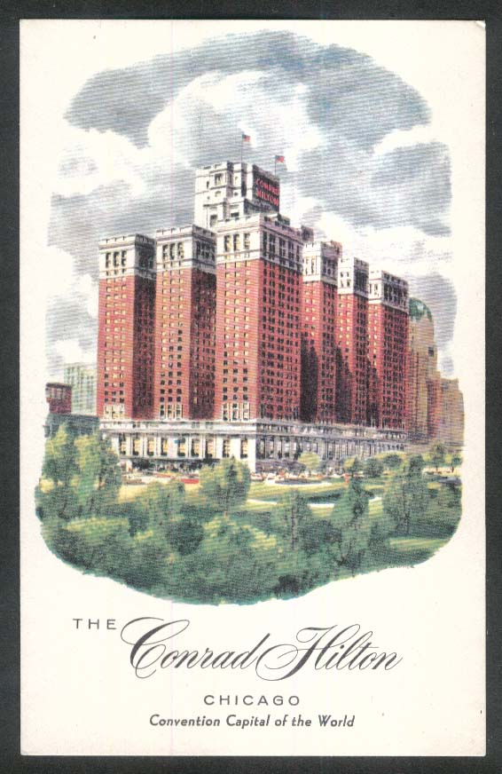 The Conrad Hilton Chicago IL postcard 1950s