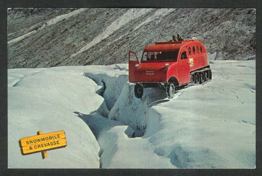 Snowmobile & Crevasse Columbia Icefield Canadian Rockies Alberta postcard 1960s