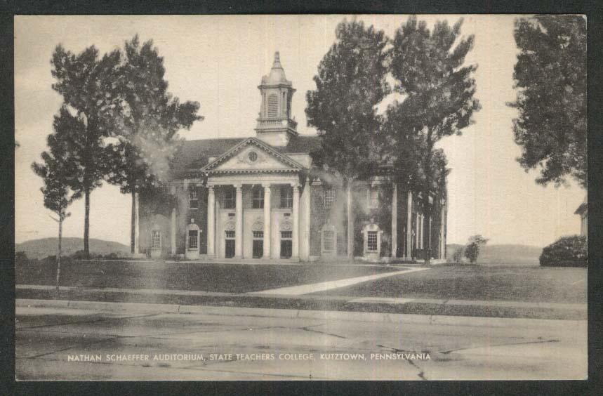 Nathan Schaeffer Auditorium State Teachers College Kutztown PA postcard 1940s
