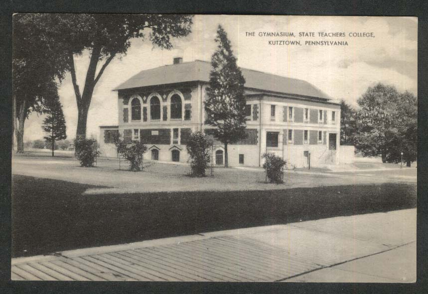 The Gymnasium State Teachers College Kutztown PA postcard 1940s
