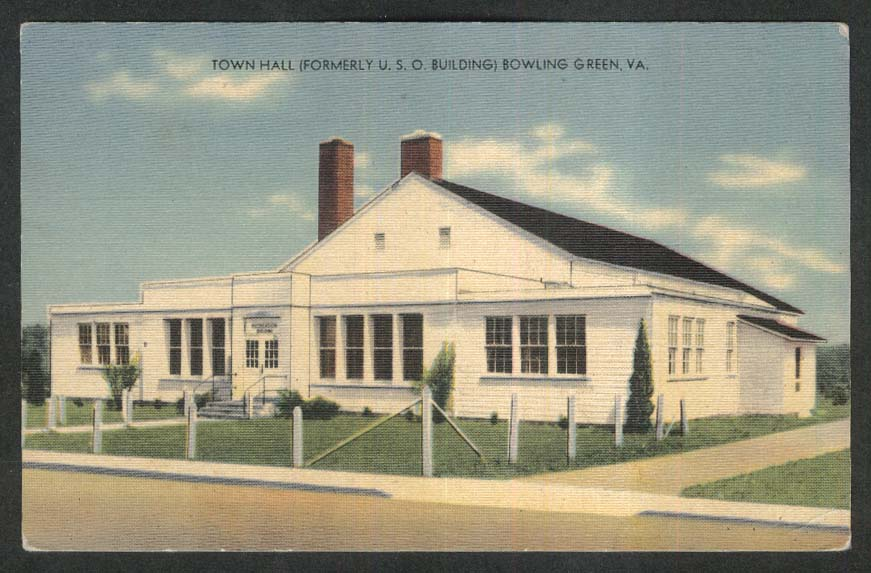 Town Hall Formerly USO Building Bowling Green VA postcard 1940s