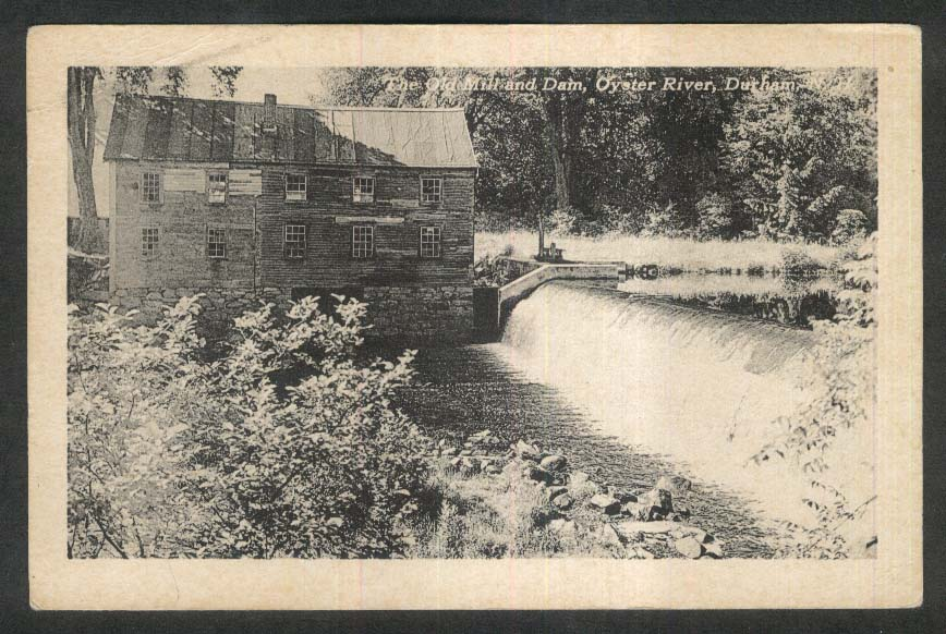The Old Mill & Dam Oyster River Durham NH postcard 1920s