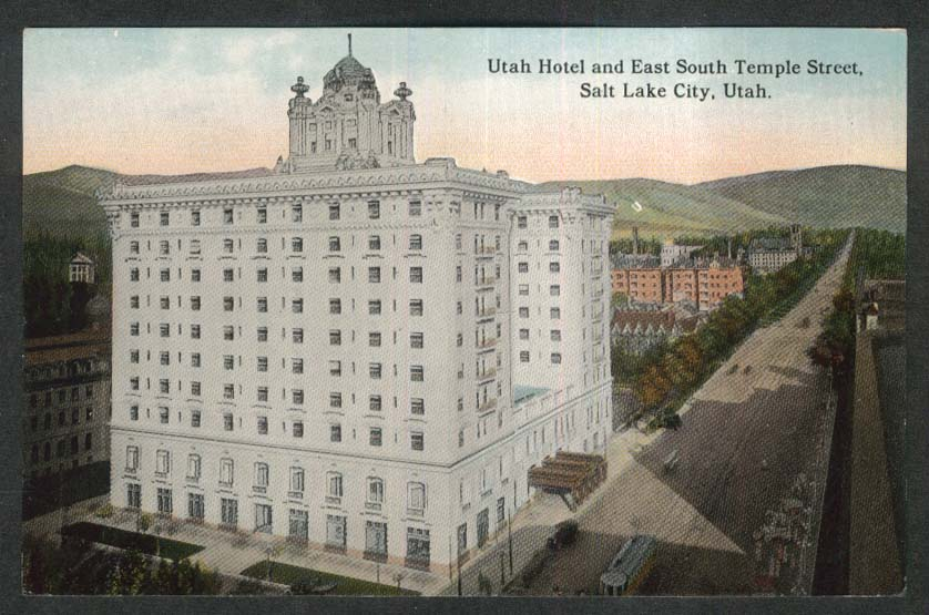 Utah Hotel East South Temple Street Salt Lake City UT postcard 1910s