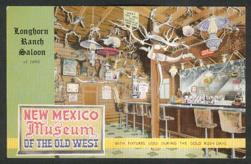 Longhorn Ranch Saloon New Mexico Museum of the Old Wet NM postcard 1950s