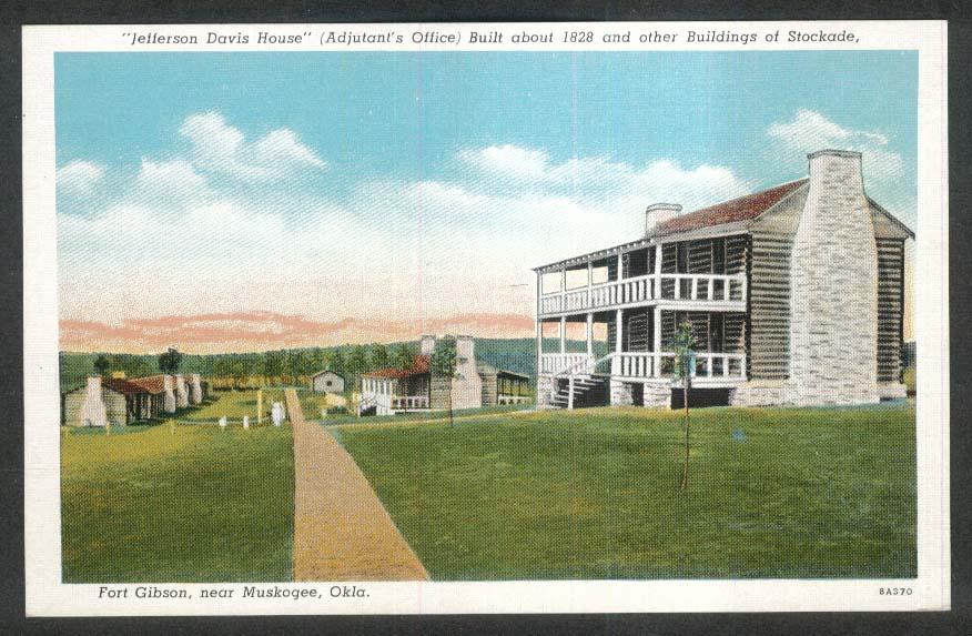 Jefferson Davis House Adjutant's Office Fort Gibson Muskogee OK postcard 1930s