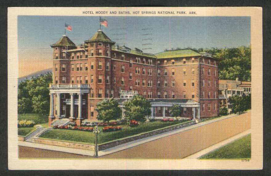 Hotel Moody & Baths Hot Springs National Park AR postcard 1952
