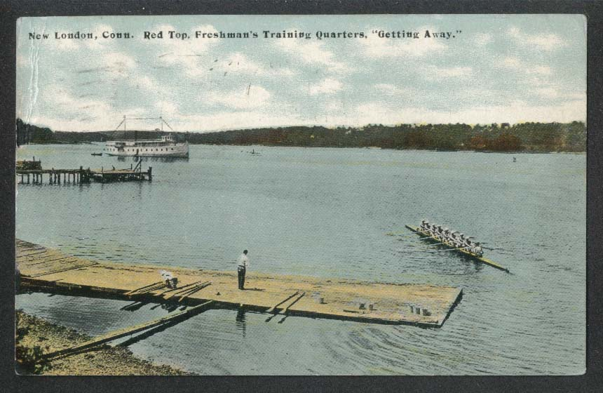 New London CT Red Top Freshman's Training Quarters Getting Away postcard 1913