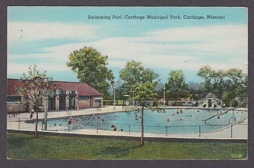 Swimming Pool Carthage Municipal Park Carthage MO postcard 1944
