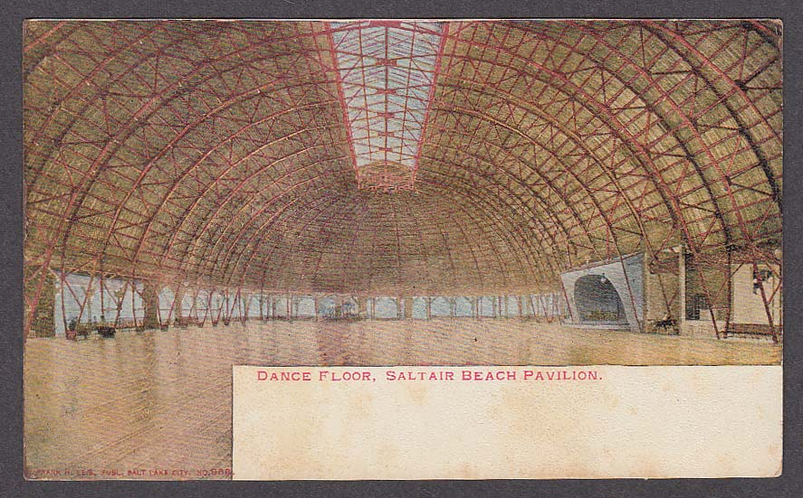 Dance Floor Saltair Beach Pavilion UT undivided back postcard 1900s