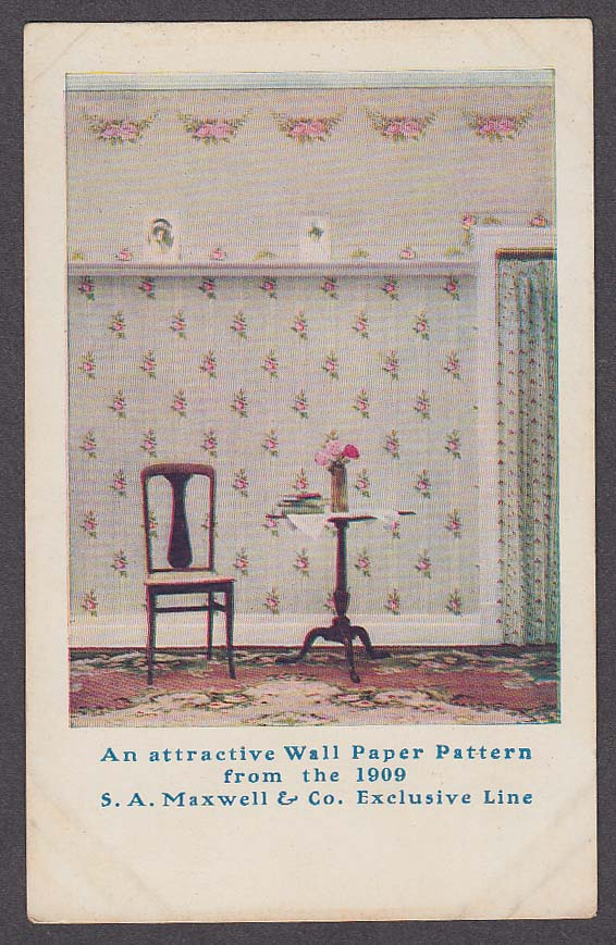 Wall Paper Pattern 1909 S A Maxwell & Co Exclusive Line postcard