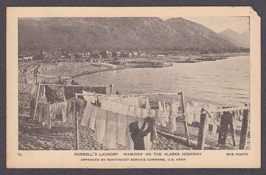 Hubbell's Laundry Washday Alaska Highway AK undivided back postcard 1900s
