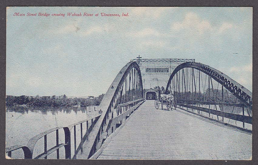 Main Street Bridge crossing Wabash River at Vincennes IN postcard 1907