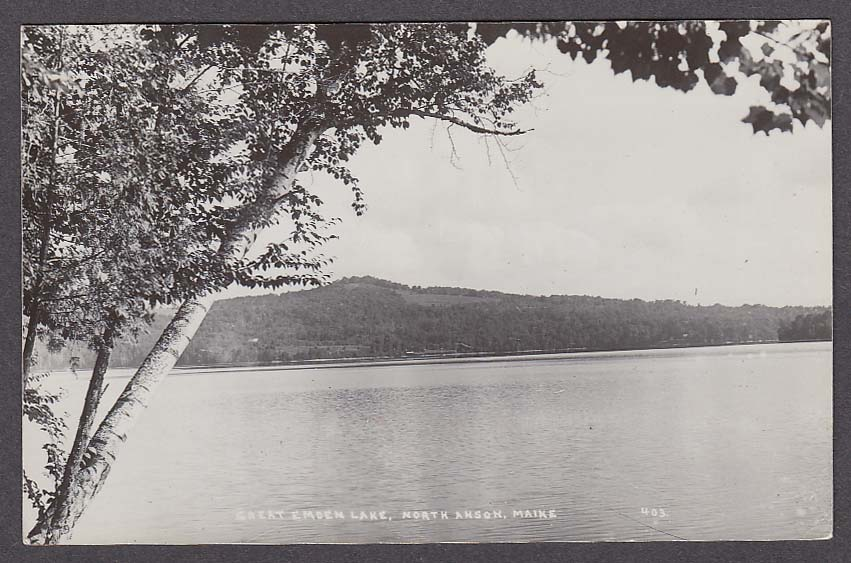 Great Embden Lake North Anson ME RPPC #403 postcard 1930