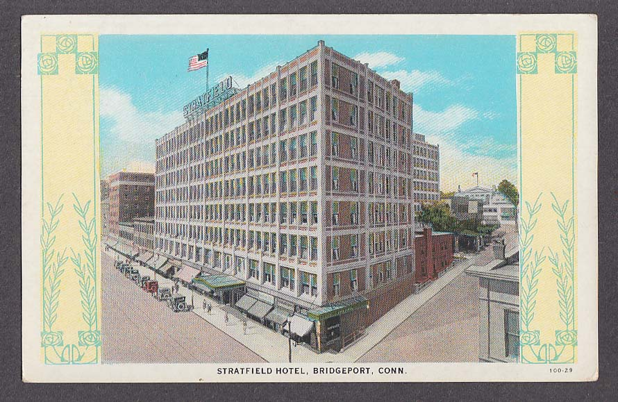 Stratfield Hotel Bridgeport Ct Postcard 1920s
