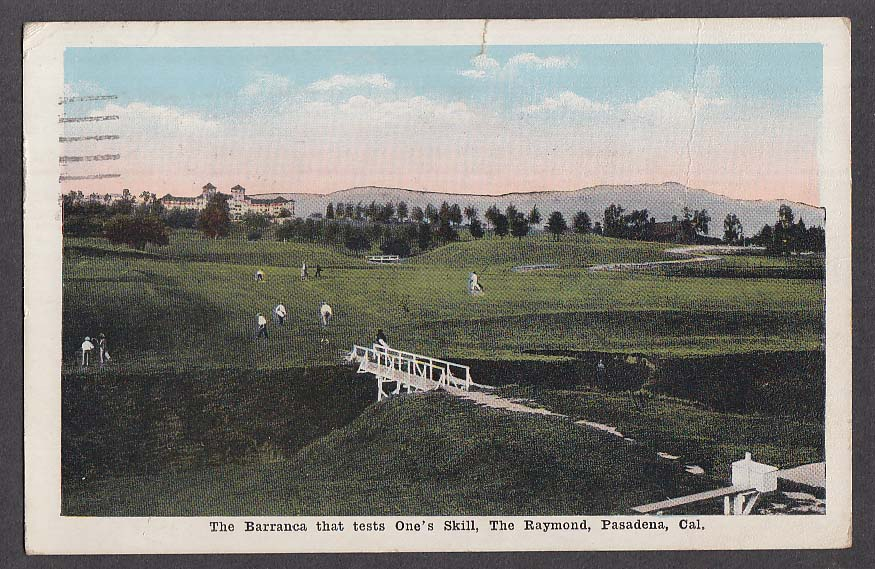 Barranca tests One's golf Skill Raymond Hotel course Pasadena CA postcard 1924