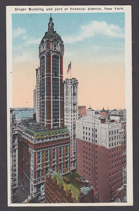 Singer Building & Part of Financial District New York NY postcard 1920s