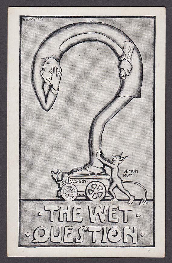 The Wet Question Temperance Wagon & Demon Rum F R Morgan comic postcard 1910s