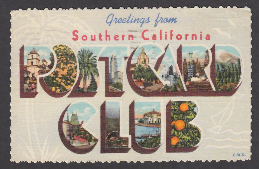 Greetings from the southern california postcard club large letter greetings from the southern california postcard club large letter postcard 1949 m4hsunfo