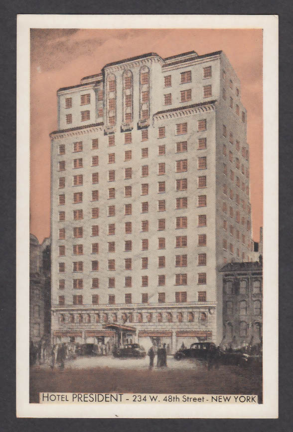 Hotel President 234 W 48th St New York NY postcard 1930s