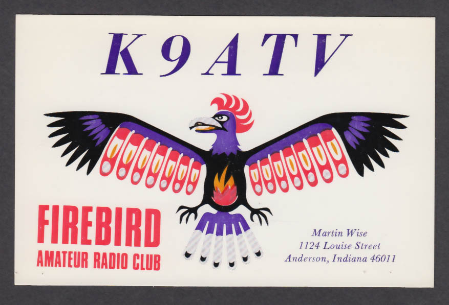 Image for K9ATV Firebird Amateur Radio Club Martin Wise Anderson IN QSL postcard