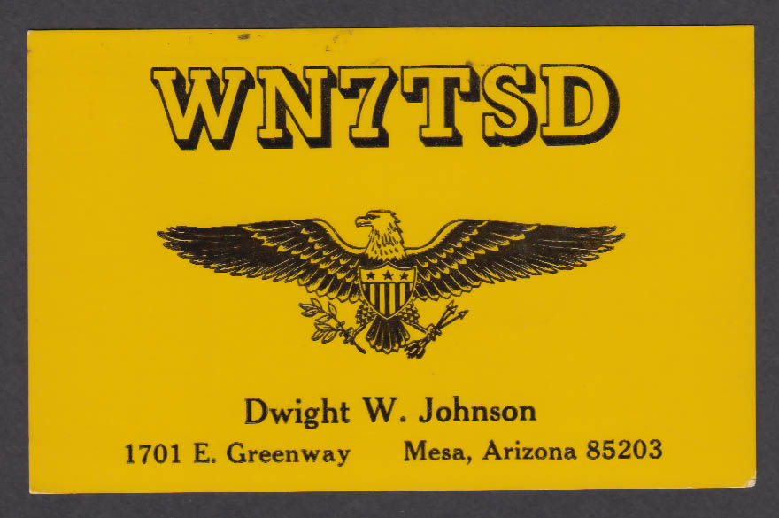 Image for WN7TSD Dwight W Johnson 1701 E Greenway Mesa AZ QSL postcard 1973