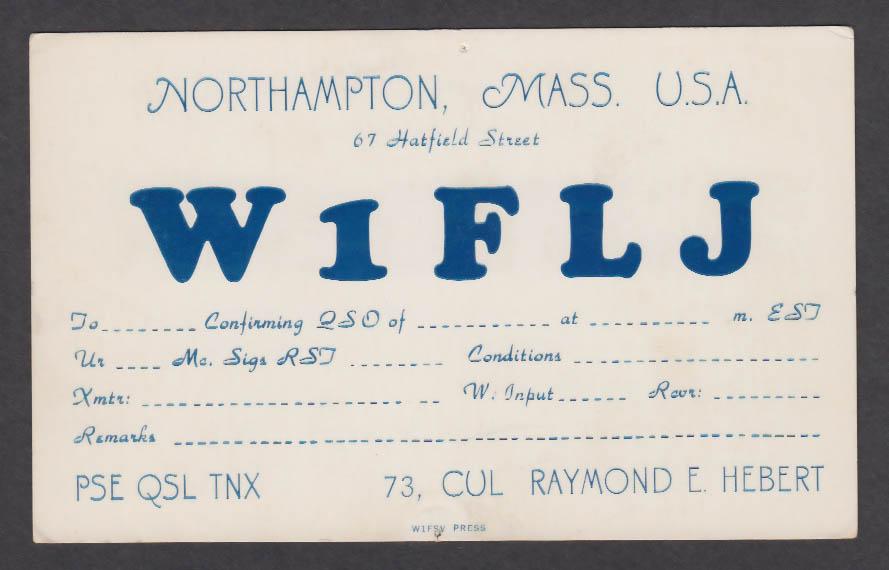 Image for W1FLJ Raymond E Hebert Northampton MA QSL postcard