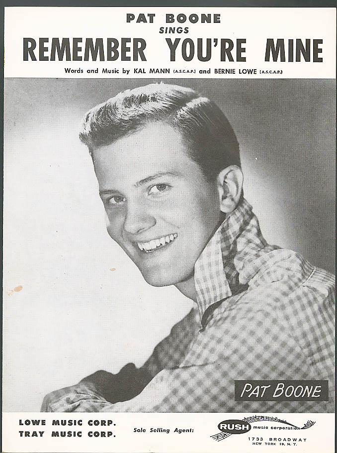 Remember You're Mine Pat Boone sheet music 1957