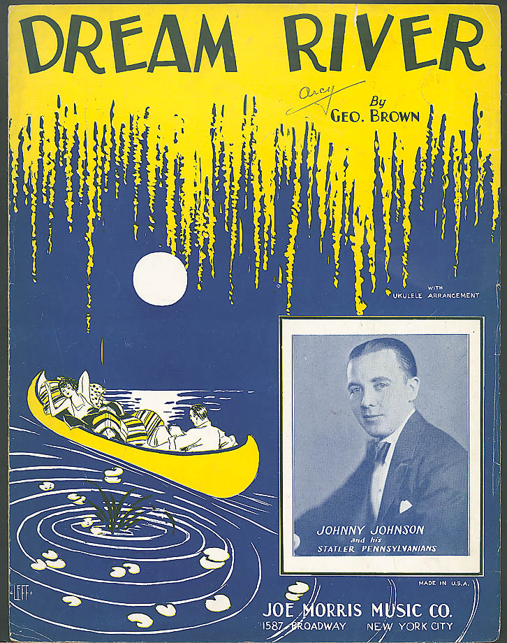 Dream River Johnny Johnson sheet music 1928