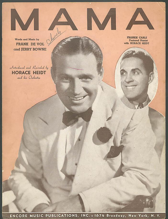 Mama sheet music Horace Heidt Frankie Carle 1941