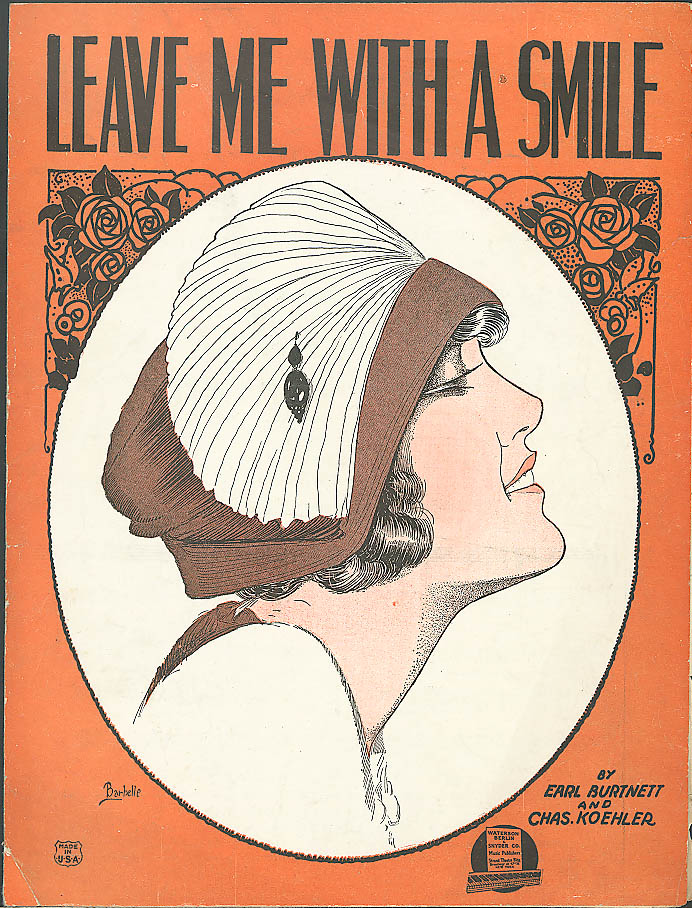 Leave Me With a Smile pretty girl sheet music 1921 Barbelle