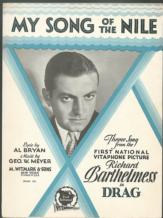 My Song of the Nile Richard Barthelmess movie music '19