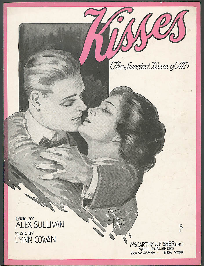 Kisses (The Sweetest Kisses of All) sheet music 1918