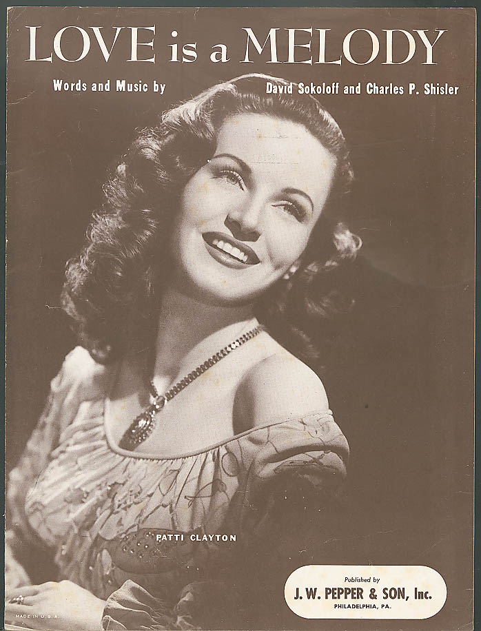 Love is a Meoldy Patti Clayton sheet music 1945