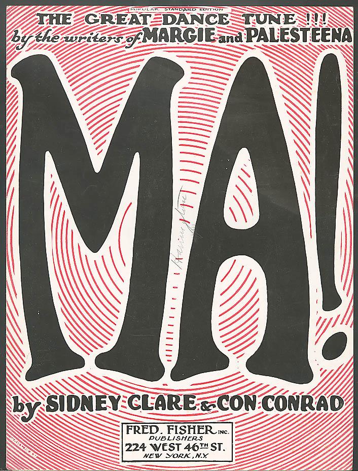MA! sheet music Sidney Clare & Con Conrad 1921