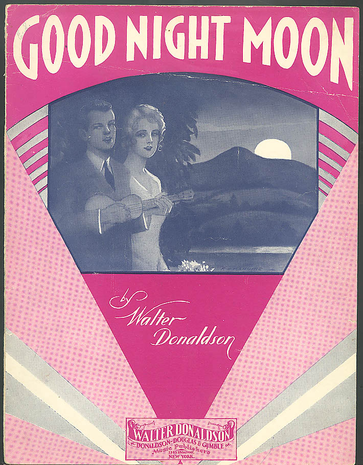 Good Night Moon sheet music Walter Donaldson 1931
