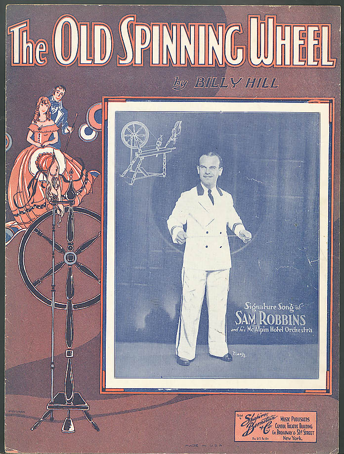 The Old Spinning Wheel sheet music Sam Robbins 1933