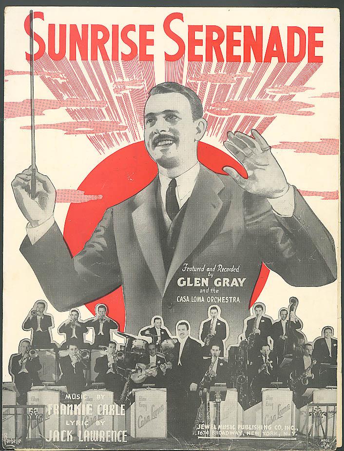Sunrise Serenade sheet music Glen Gray 1939