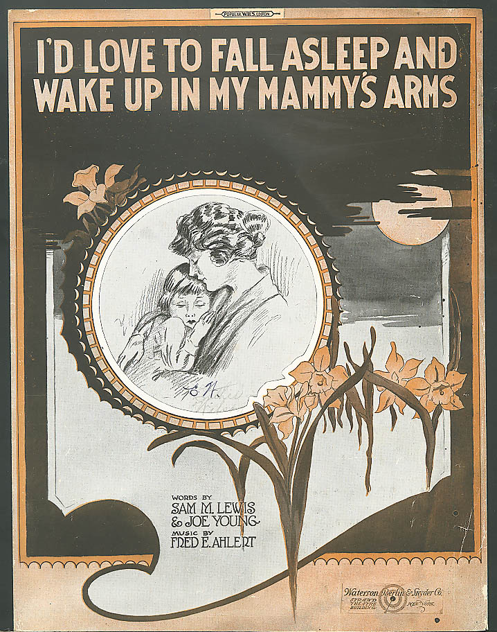 I'd Love to Fall Asleep Mammy's Arms sheet music 1920