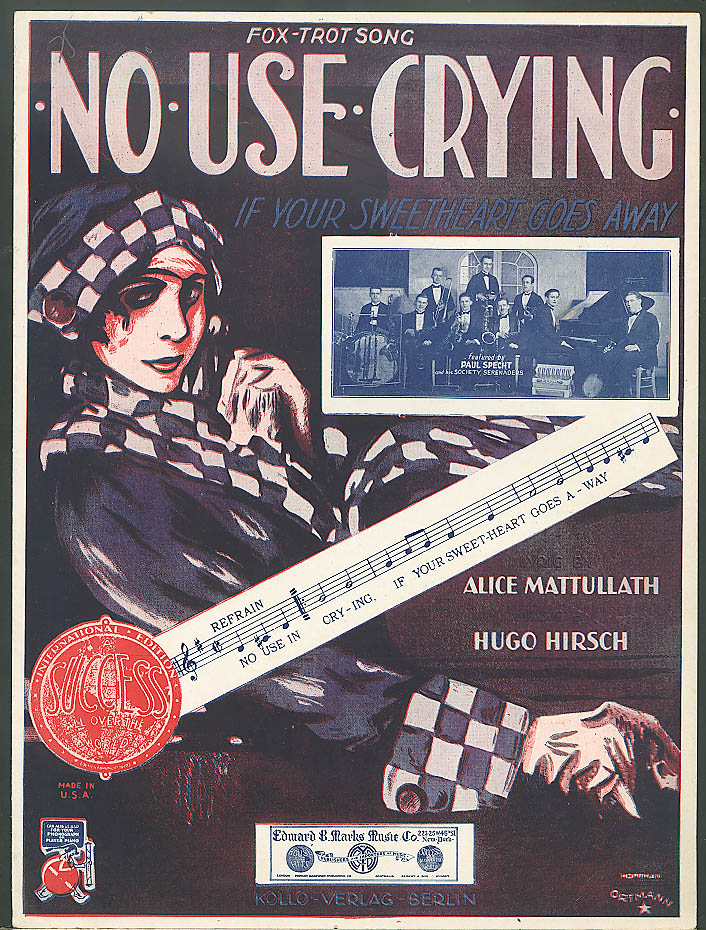 No Use Crying If Your Sweetheart Goes Away sheet music