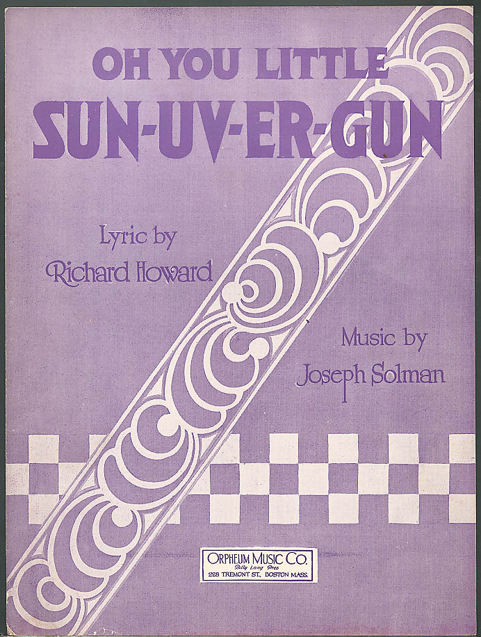 Oh You Little Sun-Uv-Er-Gun sheet music 1923