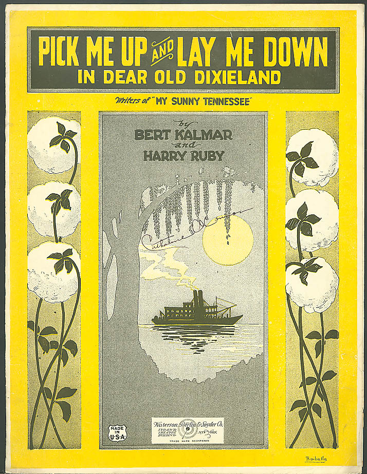 Pick Me Up & Lay Me Down Dear Old Dixieland sheet music 1922