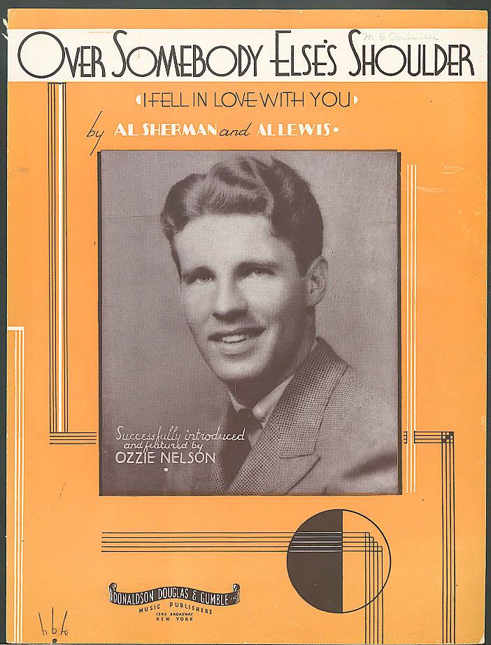 Over Somebody Else's Shoulder sheet music 1934 Ozzie Nelson