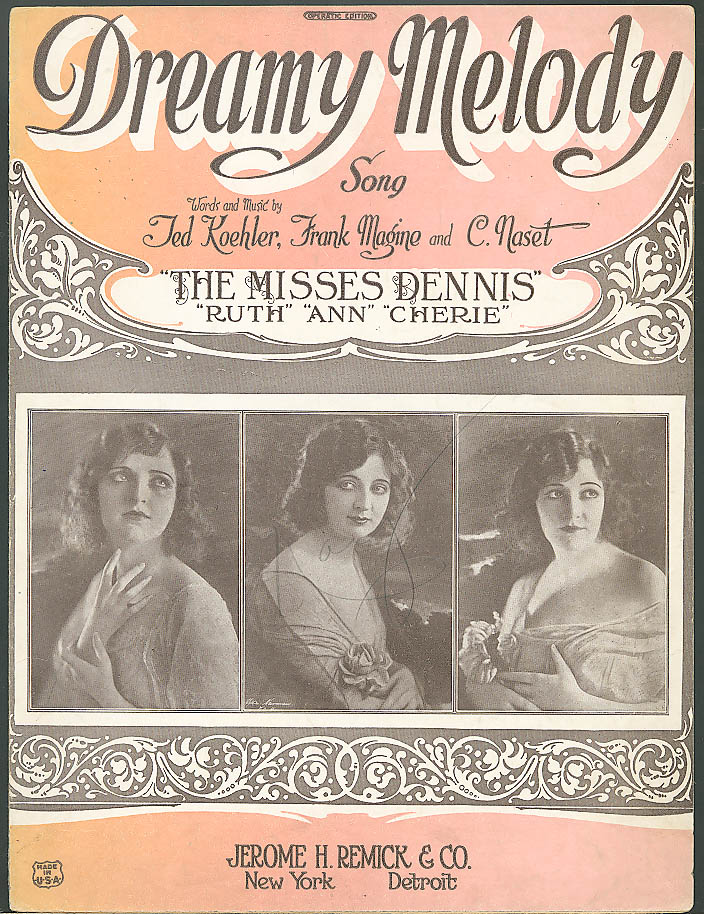 Dreamy Melody sheet music The Misses Dennis 1922