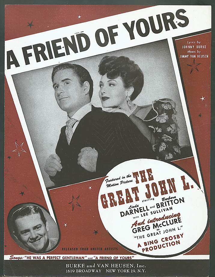 A Friend of Yours movie sheet music Great John L 1944