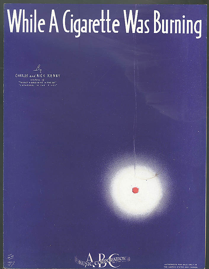 While a Cigarette Was Burning sheet music 1938