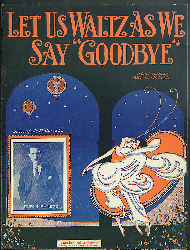 Let Us Waltz as We Say Goodbye sheet music 1925 Pat Parnes WHT Chicago