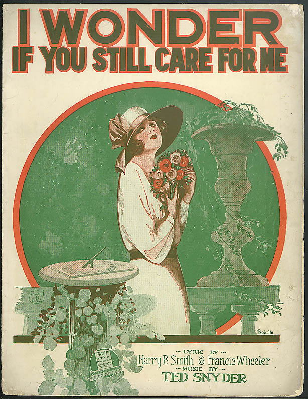 I Wonder If You Still Care For Me sheet music 1921 Smith & Wheeler: Barbelle art