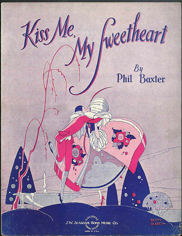 Kiss Me, My Sweetheart sheet music 1930 by Phil Baxter art by Betty Blades