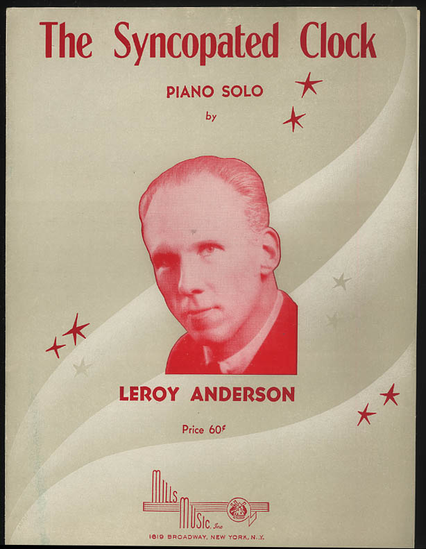 The Syncopated Clock sheet music by Leroy Anderson 1948